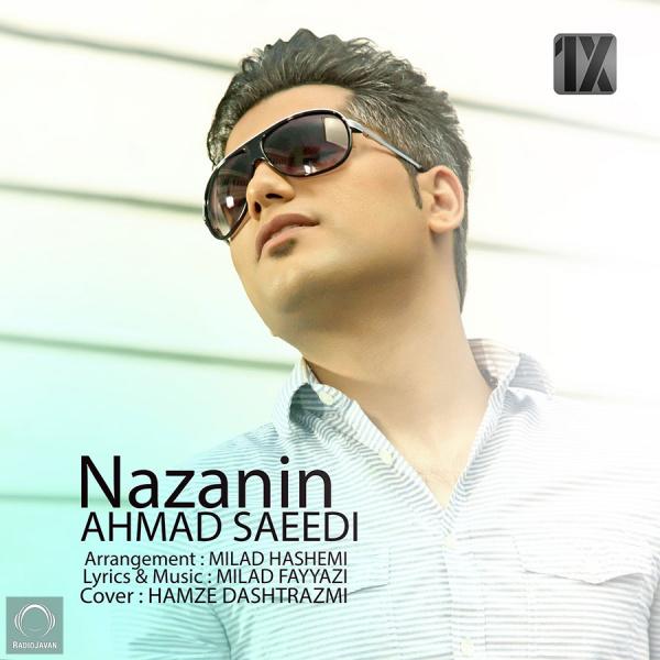 Ahmad Saeedi - Nazanin Song | احمد سعیدی نازنین'