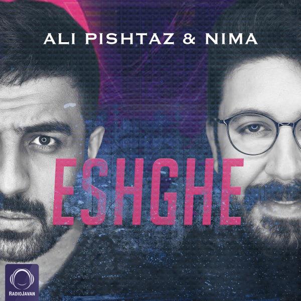 Ali Pishtaz & Nima Kiyan - Eshghe Song | علی پیشتاز نیما کیان عشقه'