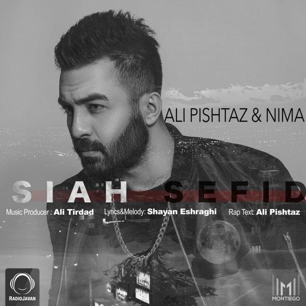Ali Pishtaz & Nima Kiyan - Siah Sefid Song | علی پیشتاز و نیما کیان سیاه سفید'