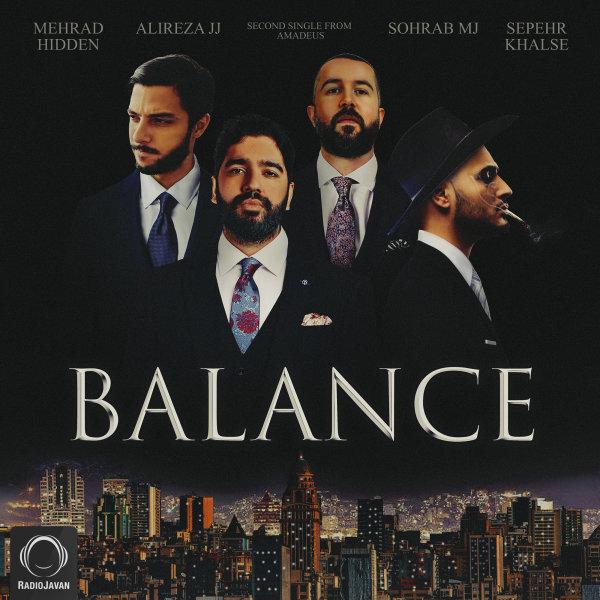 Alireza JJ - Balance (Ft Mehrad Hidden, Sohrab MJ, & Sepehr Khalse) Song | علیرضا جی جی بالانس مهراد هیدن سهراب ام جی سپهر خلسه'