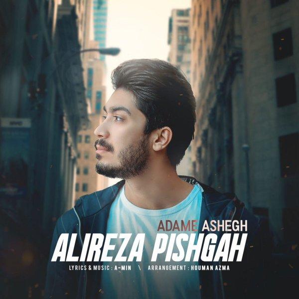 Alireza Pishgah - Adame Ashegh Song'