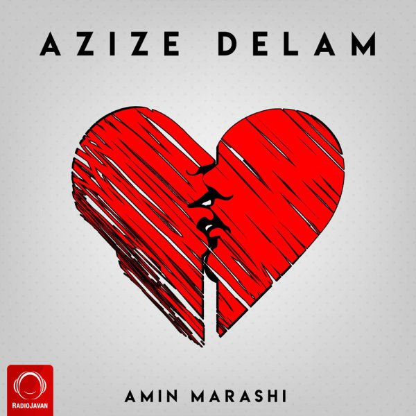 Amin Marashi - Azize Delam Song | امین مرعشی عزیز دلم'