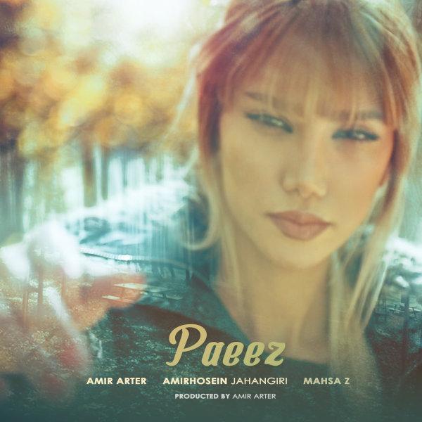 Amir Arter & Hossein Jahangiri - Paeez (Ft Mahsa Z) Song'