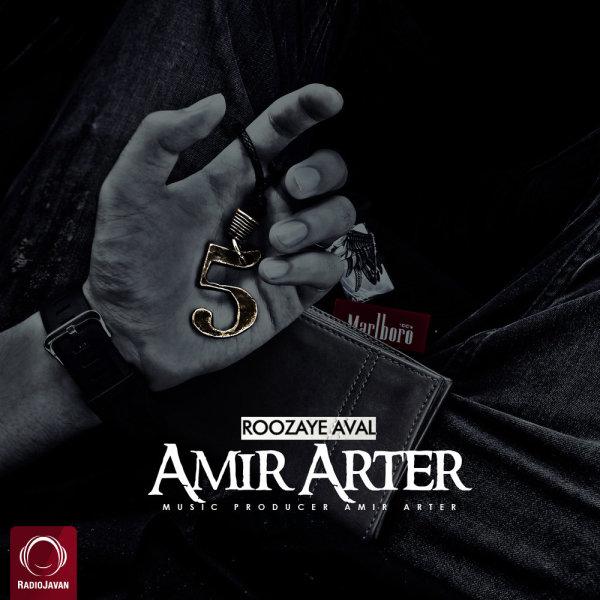 Amir Arter - Roozaye Aval Song'