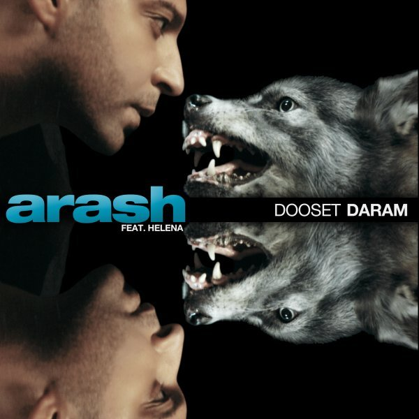 Arash - Dooset Daram (Ft Helena) Song | آرش دوست دارم هلنا'
