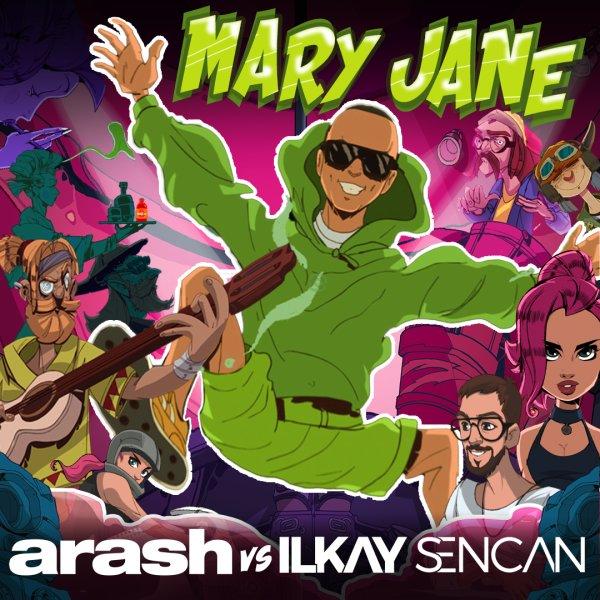 Arash & Ilkay Sencan - Mary Jane Song | آرش مری جین'