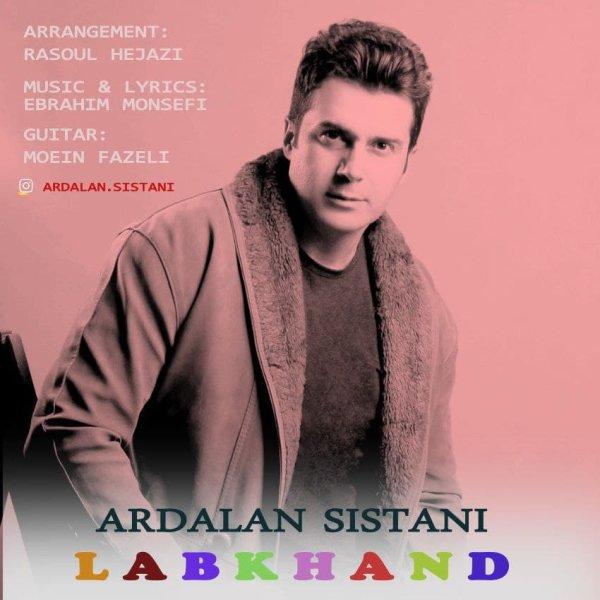 Ardalan Sistani - Labkhand Song'