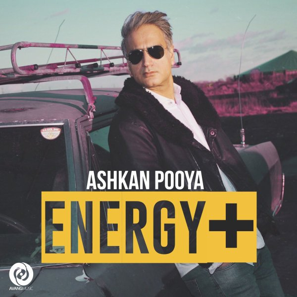 Ashkan Pooya - Energy Mosbat Song'