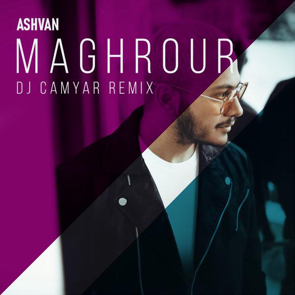 Ashvan - Maghrour (DJ Camyar Remix) Song | اشوان مغرور ریمیکس دی جی کامیار'