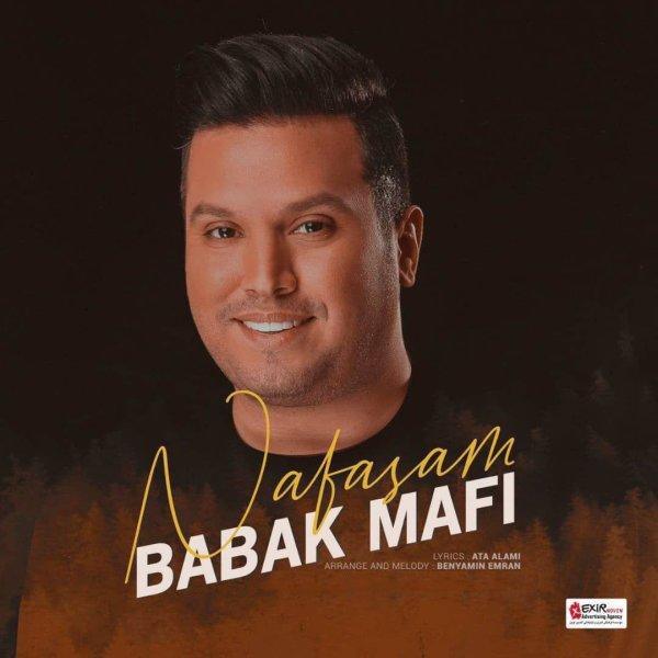 Babak Mafi - Nafasam Song | بابک مافی نفسم'