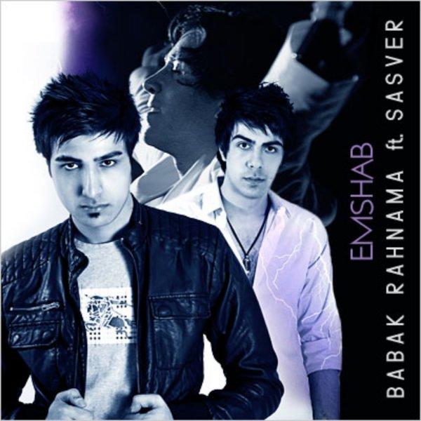 Babak Rahnama - Emshab (Ft Sasver Band) Song'