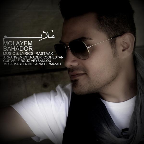Bahador - Molayem Song'