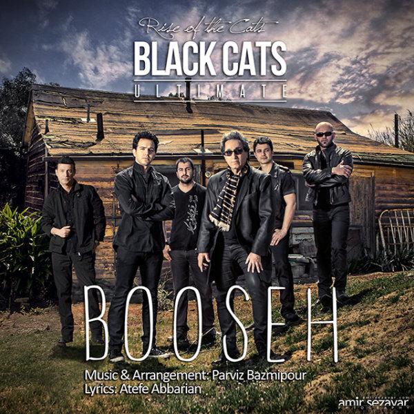 Black Cats - Booseh Song | بلک کتس بوسه'