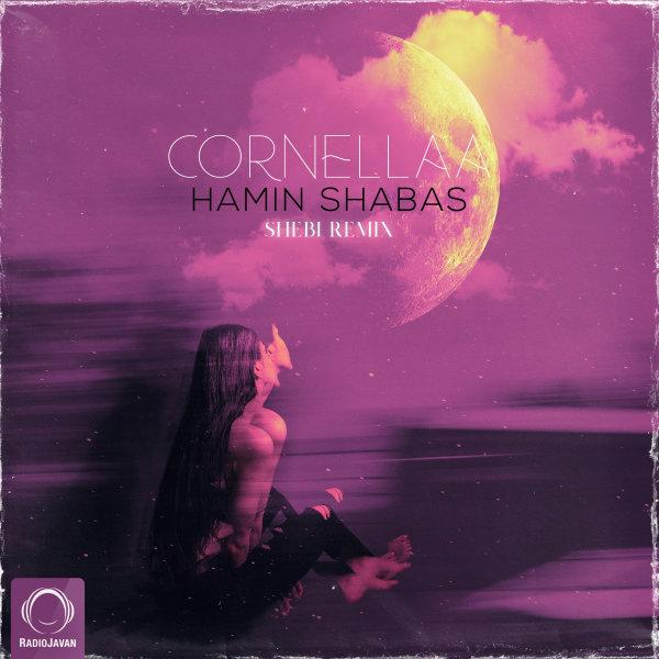 Cornellaa - Hamin Shabas (Shebi Remix) Song | کرنلا همین شباست ریمیکس'