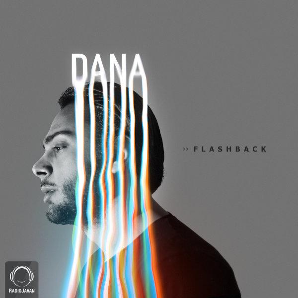 Dana - Flash Back Song   دانا فلش بک'