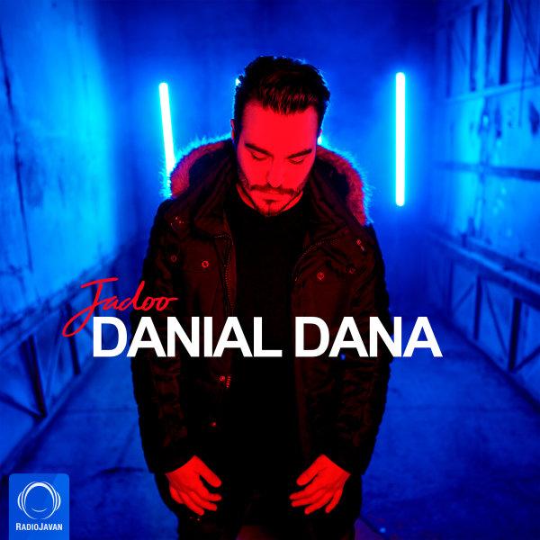 Danial Dana - Jadoo Song | دانیال دانا جادو'