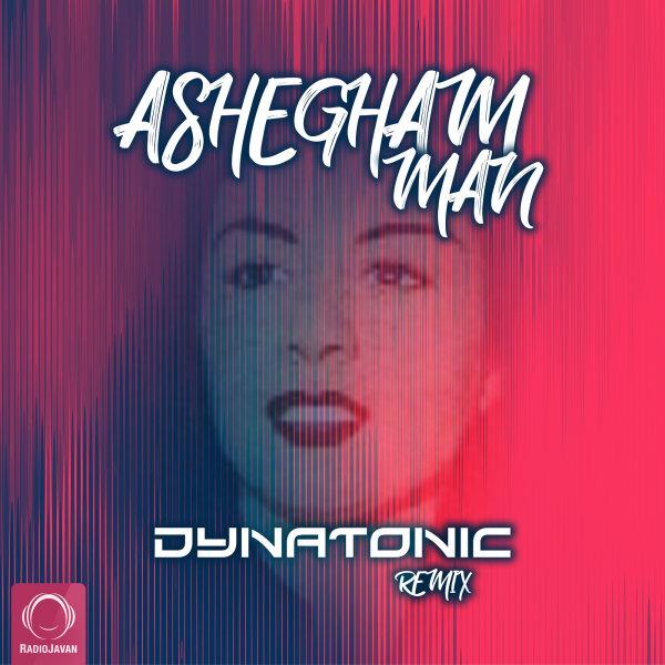 Delkash - Ashegham Man (Dynatonic Remix) Song | دلکش عاشقم من دایناتونیک'