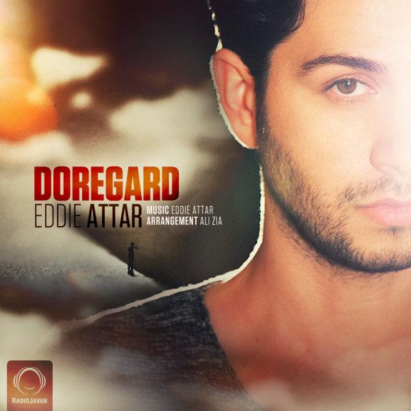 Eddie Attar - Doregard Song | ادی عطار دوره گرد'