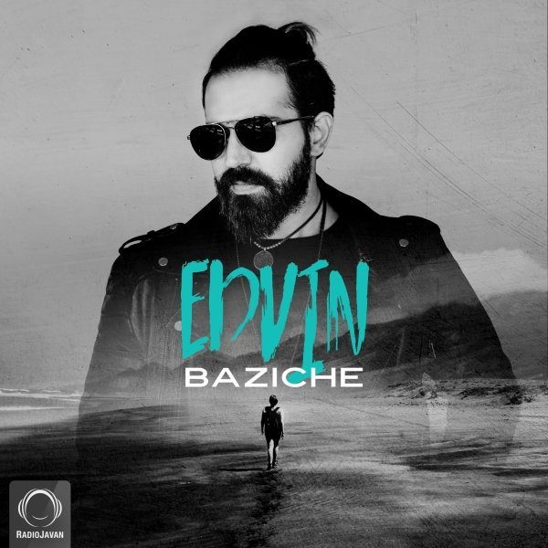 Edvin - Baziche Song   ادوین بازیچه'