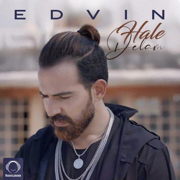 Edvin - Hale Delam Song | ادوین حال دلم'