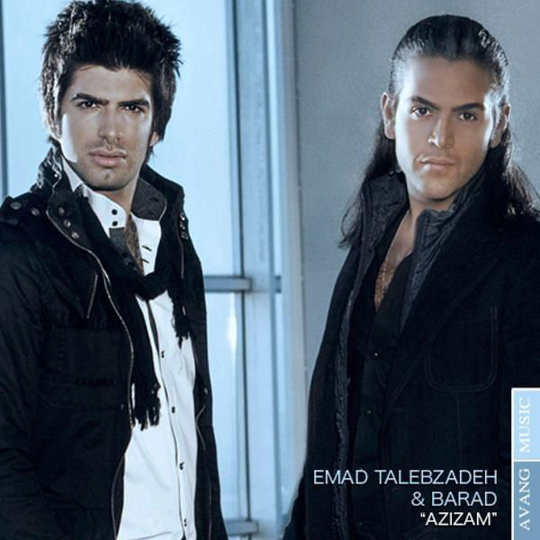 Emad Talebzadeh & Barad - Azizam Song | عماد طالب زاده و باراد عزیزم'