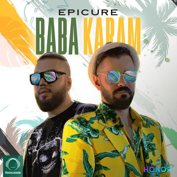 EpiCure - Baba Karam Song | اپیکور بابا کرم'