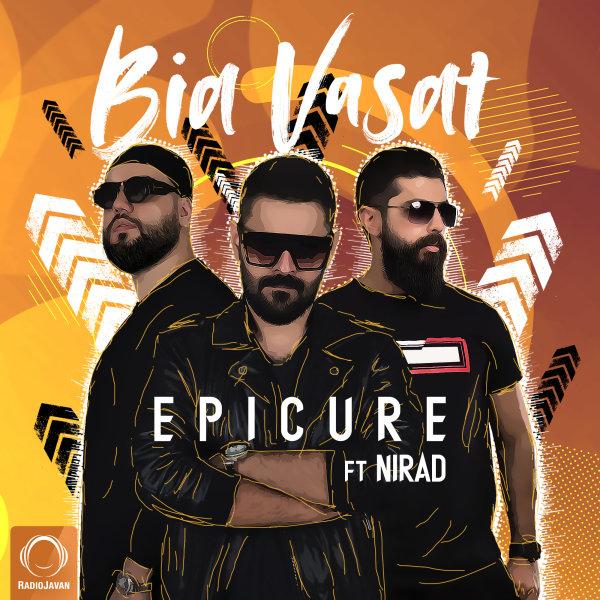 EpiCure - Bia Vasat (Ft Nirad) Song   اپیکور بیا وسط'