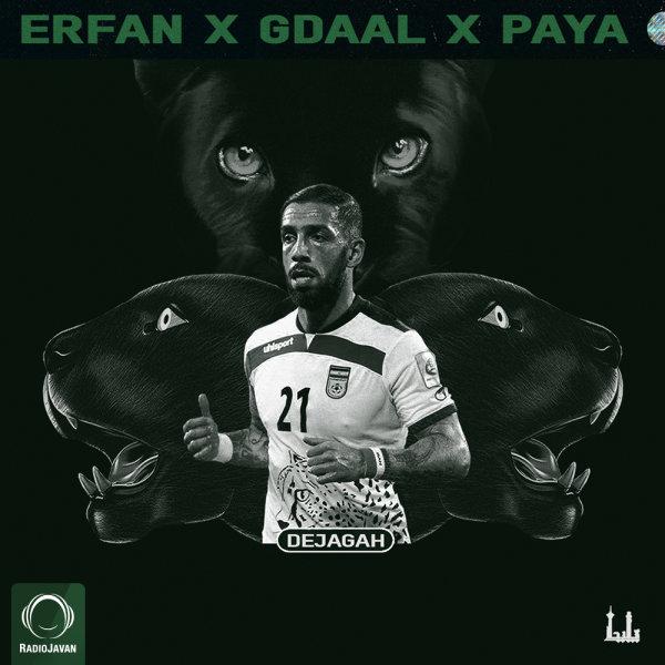 Erfan - Dejagah (Ft Gdaal & Paya) Song | عرفان دژاگه جیدال پایا'