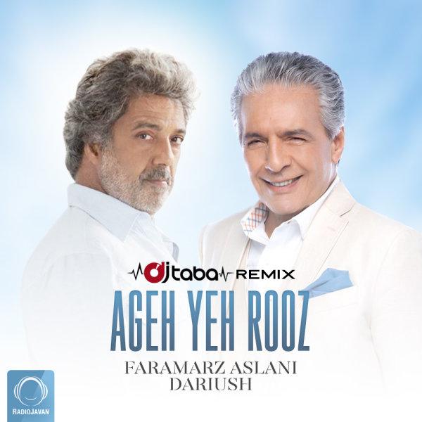 Faramarz Aslani - Ageh Yeh Rooz (Ft Dariush) DJ Taba Remix Song | فرامرز اصلانی اگه یه روز ریمیکس داریوش'