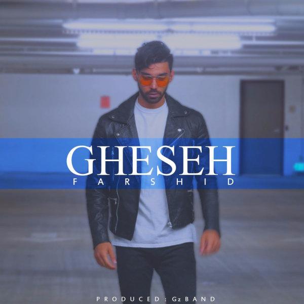 Farshid - Gheseh Song | فرشید قصه'