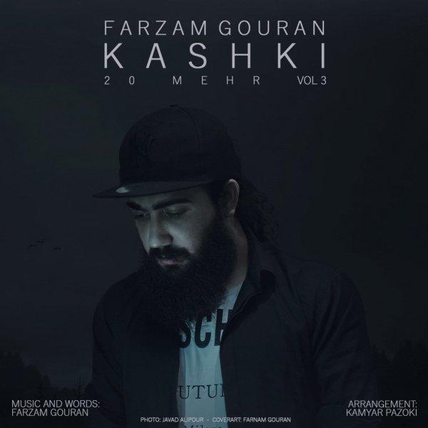 Farzam Gouran - 20 Mehr 3 (Kashki) Song'