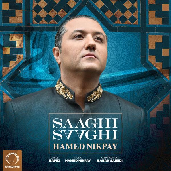 Hamed Nikpay - Saaghi Saaghi Song   حامد نیکپی ساقی ساقی'