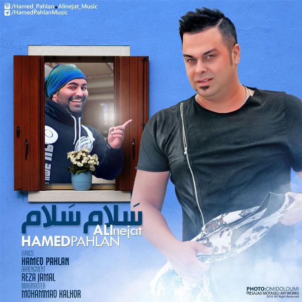 Hamed Pahlan & Ali Nejat - Salam Salam Song'