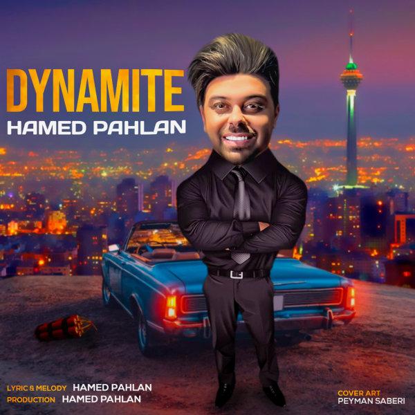 Hamed Pahlan - Dynamite Song'