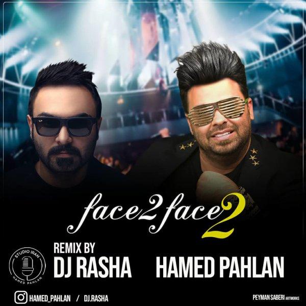 Hamed Pahlan - Face To Face 2 (DJ Rasha Remix) Song'