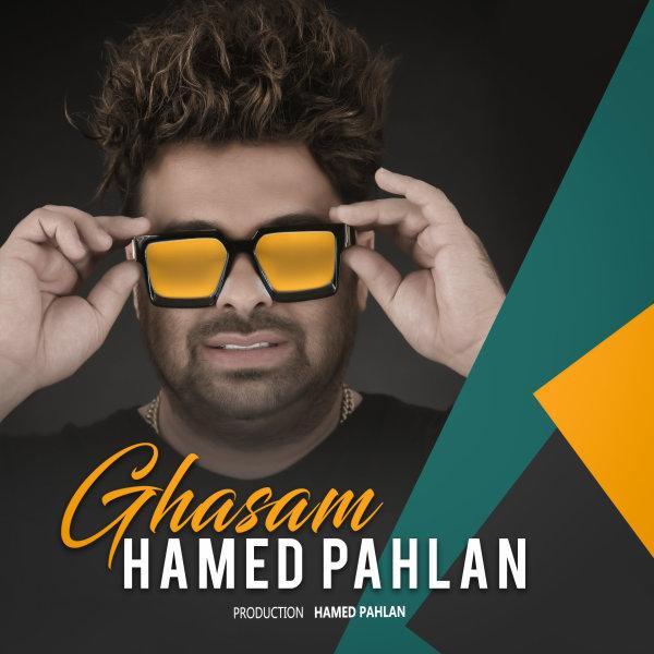Hamed Pahlan - Ghasam Song'
