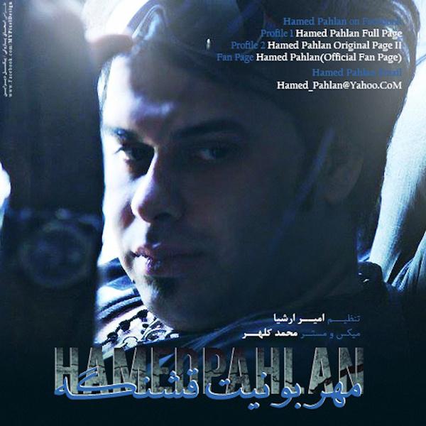 Hamed Pahlan - Mehrabonit Ghshange Song'