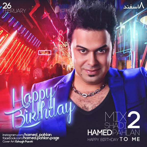 Hamed Pahlan - Mix Shadi 2 Song'