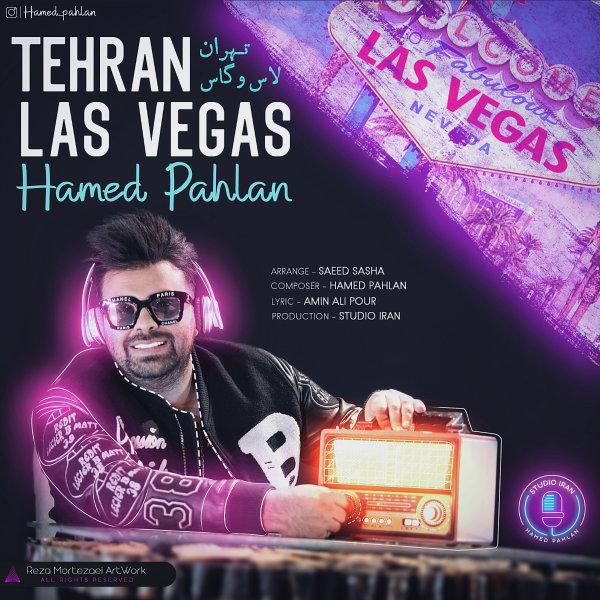 Hamed Pahlan - Tehran Las Vegas Song'