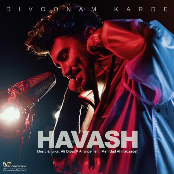 Havash - Divoonam Karde Song'