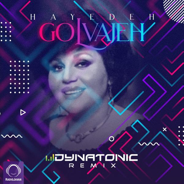 Hayedeh - Golvajeh (Dynatonic Remix) Song | هایده گلواژه'