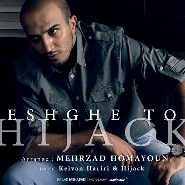 Hijack - Eshghe To Song'