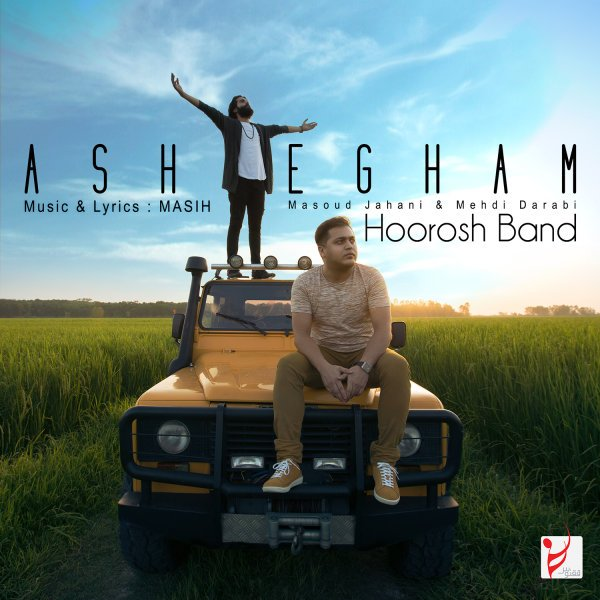 Hoorosh Band - Ashegham Song   هوروش بند عاشقم'