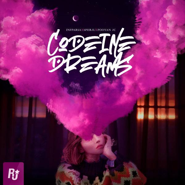 Infparsa, Sphrjl, & Pooyan JC - Codeine Dreams Song'