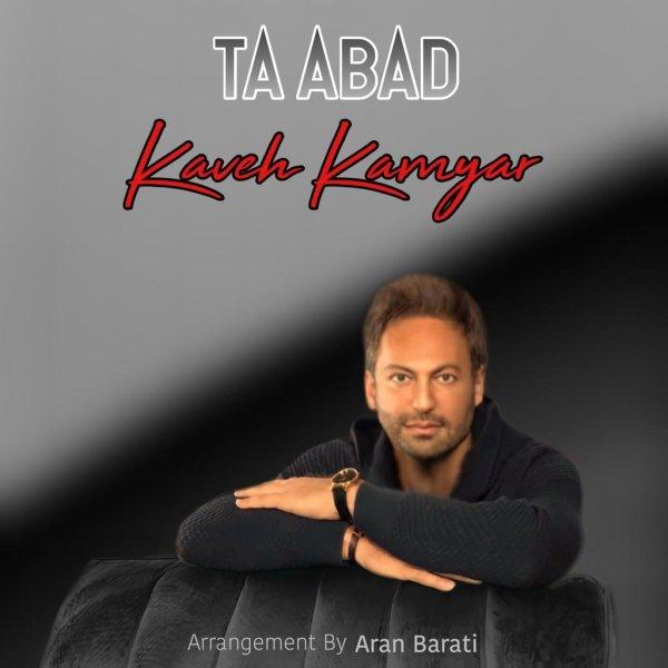 Kaveh Kamyar - Ta Abad Song'