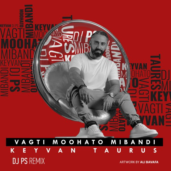 Keyvan Taurus - Vaghti Mohato Mibandi (DJ PS Remix) Song'