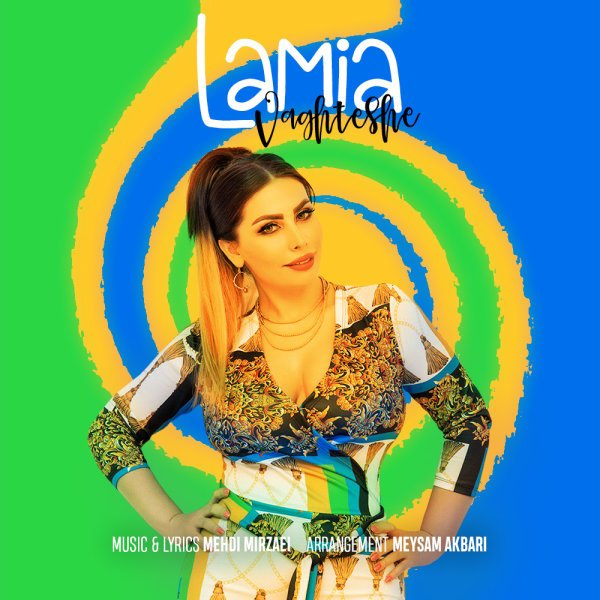 Lamia - Vaghteshe Song'