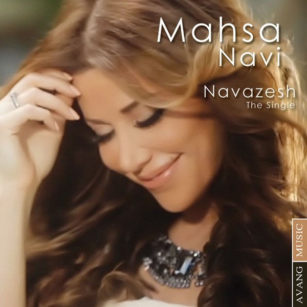 Mahsa Navi - Navazesh Song   مهسا ناوی نوازش'