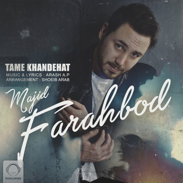 Majid F - Tame Khandehat Song'