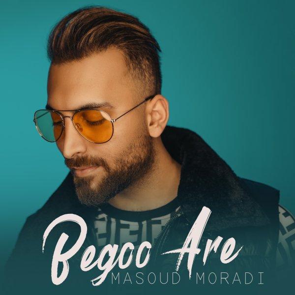 Masoud Moradi - Begoo Are Song'
